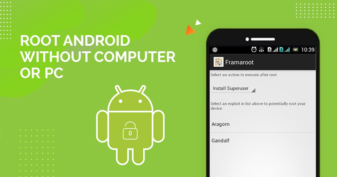 Jailbreak your android smartphone